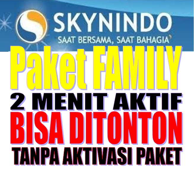 VOUCHER TV MURAH Skynindo TV - SkyNindo Paket Family 3bln